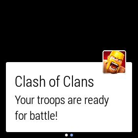 "An Android Wear notification from ""Clash of Clans""."