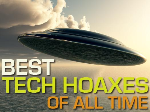In pictures: Top 12 tech hoaxes of all time