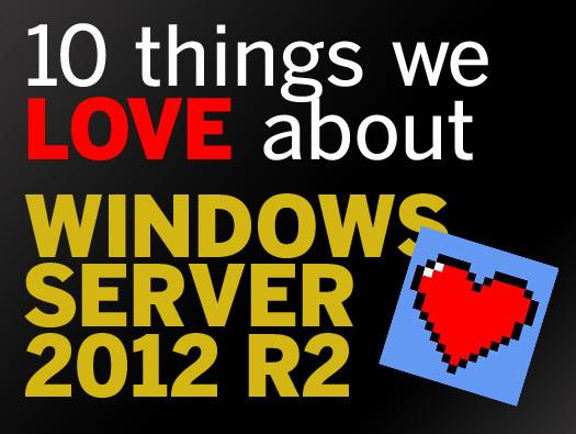 In Pictures: 10 things we love about Windows Server 2012 R2