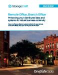 Remote Office, Branch Office - Protecting your distributed data and systems for robust business continuity